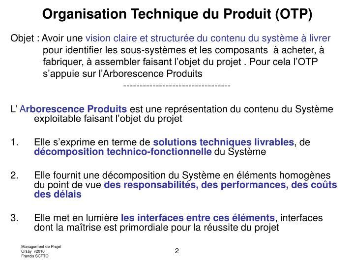 Organisation technique du produit otp
