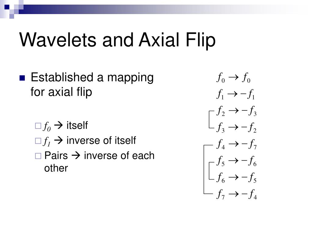 Wavelets and Axial Flip