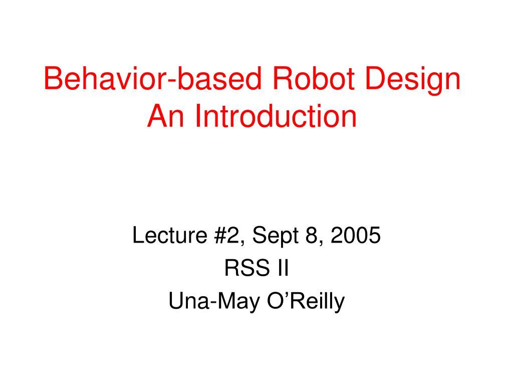 behavior based robot design an introduction l.
