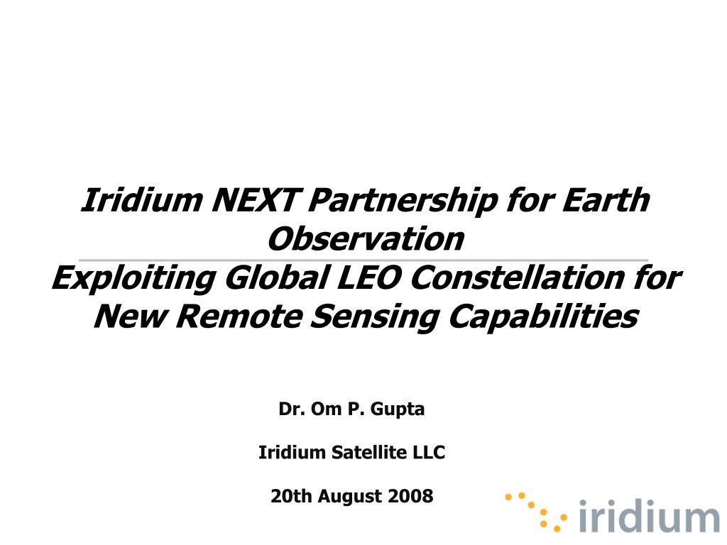 dr om p gupta iridium satellite llc 20th august 2008 l.