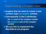 implementing a complex class