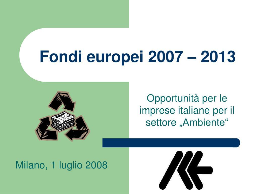 Fondi europei 2007 – 2013