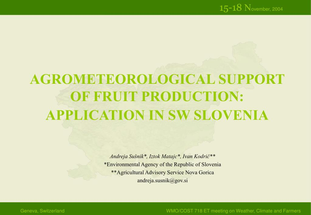 agrometeorological support of fruit production application in sw slovenia l.