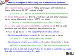 memory management philosophy the transportation metaphor