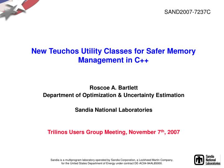 new teuchos utility classes for safer memory management in c n.