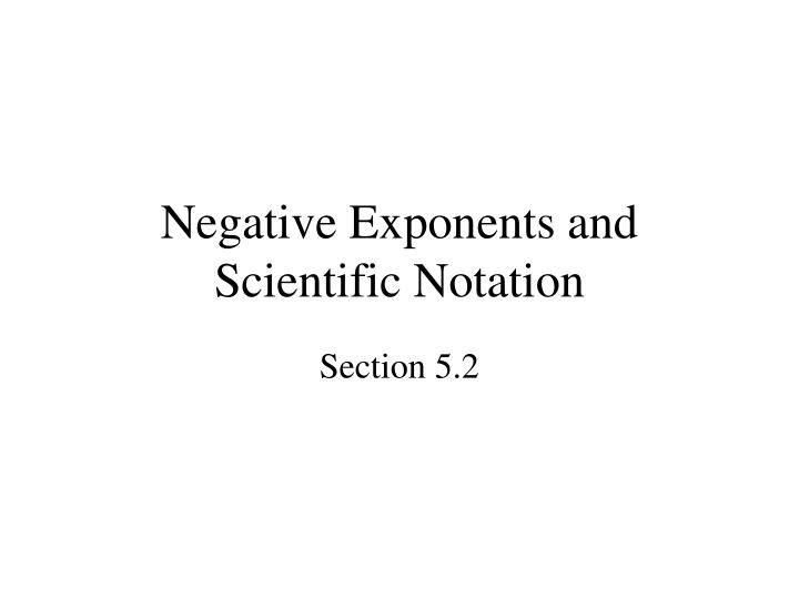 negative exponents and scientific notation n.