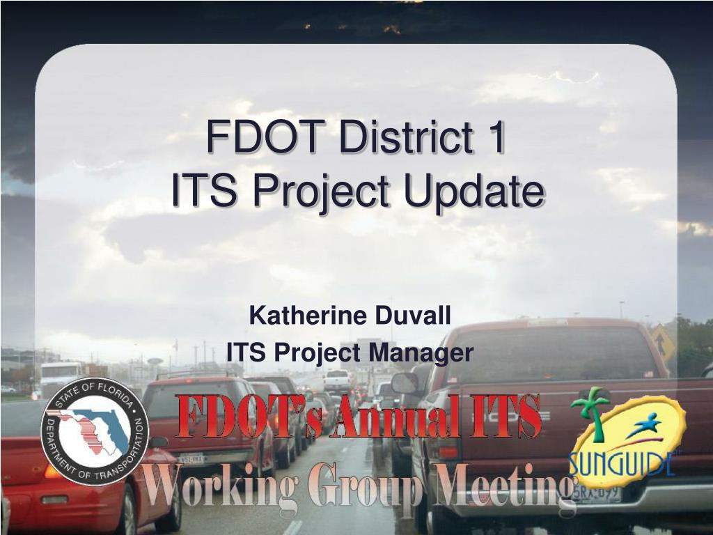 fdot district 1 its project update l.