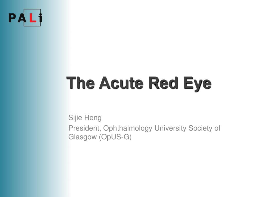 the acute red eye l.