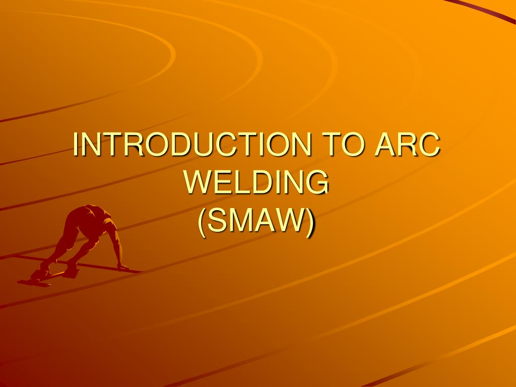 Introduction to Welding | TX CTE Resource Center