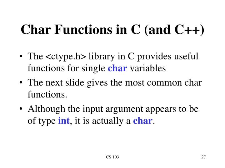 Char Functions in C (and C++)