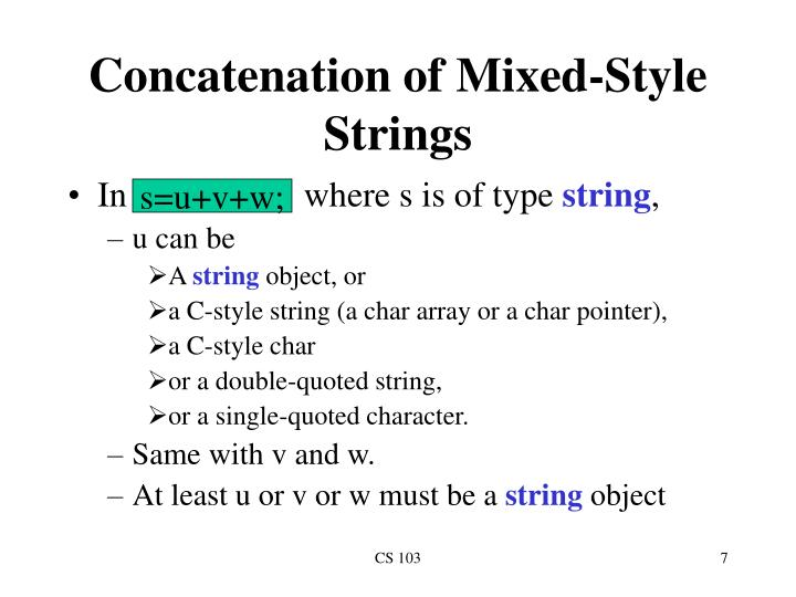 Concatenation of Mixed-Style Strings