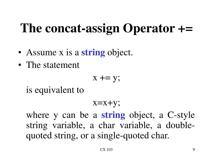 The concat-assign Operator +=
