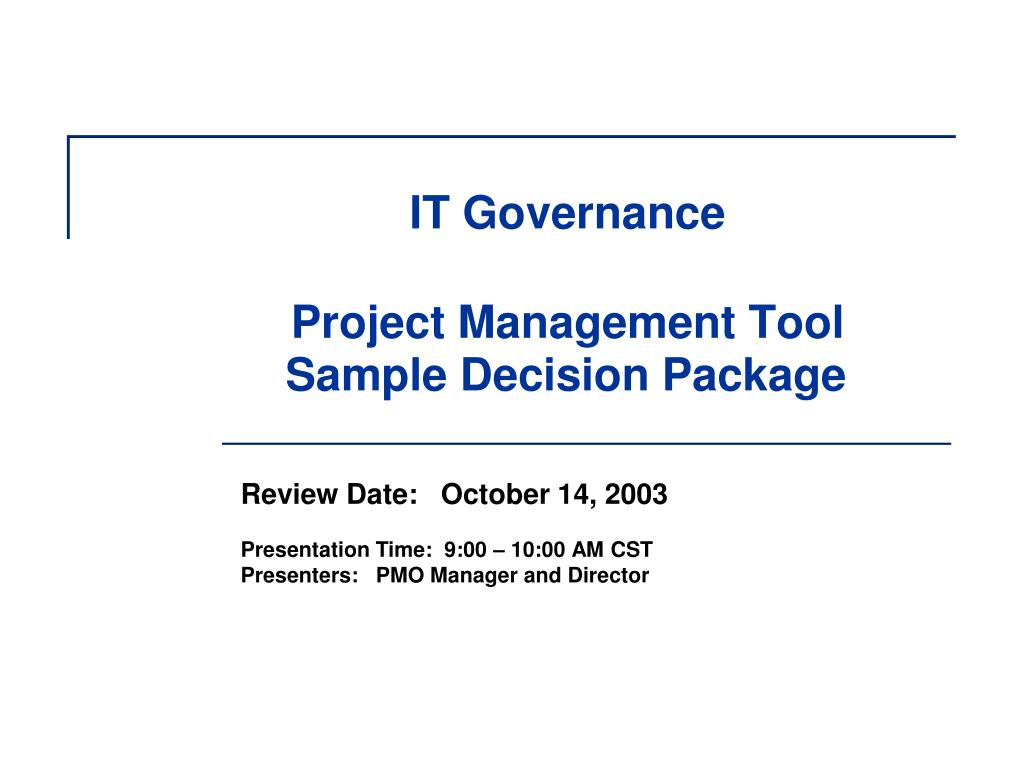 it governance project management tool sample decision package l.