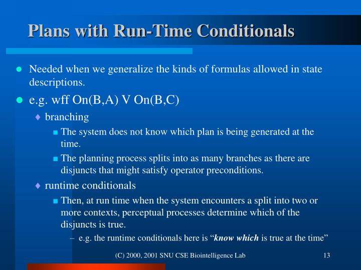 Plans with Run-Time Conditionals