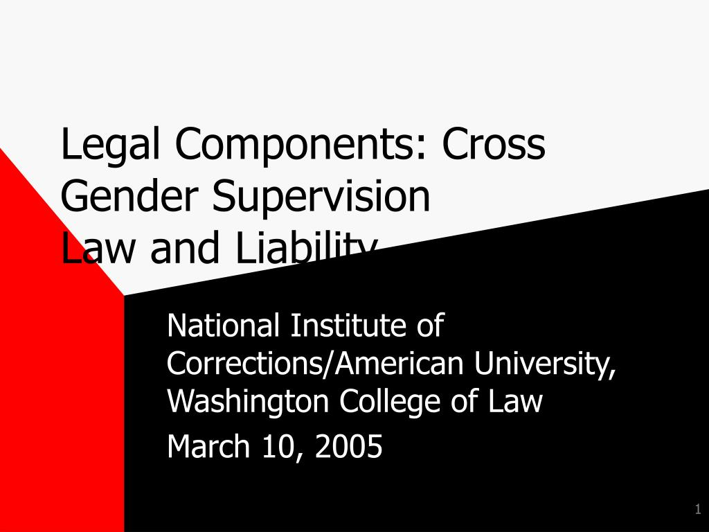 legal components cross gender supervision law and liability l.