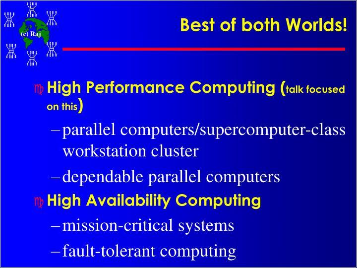 Best of both Worlds!