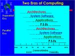 two eras of computing