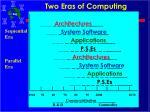 two eras of computing