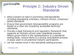 principle 2 industry driven standards