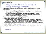 why does the ict industry want and need technology standards