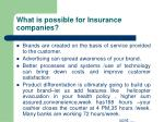 what is possible for insurance companies