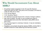 why should accountants care about xbrl