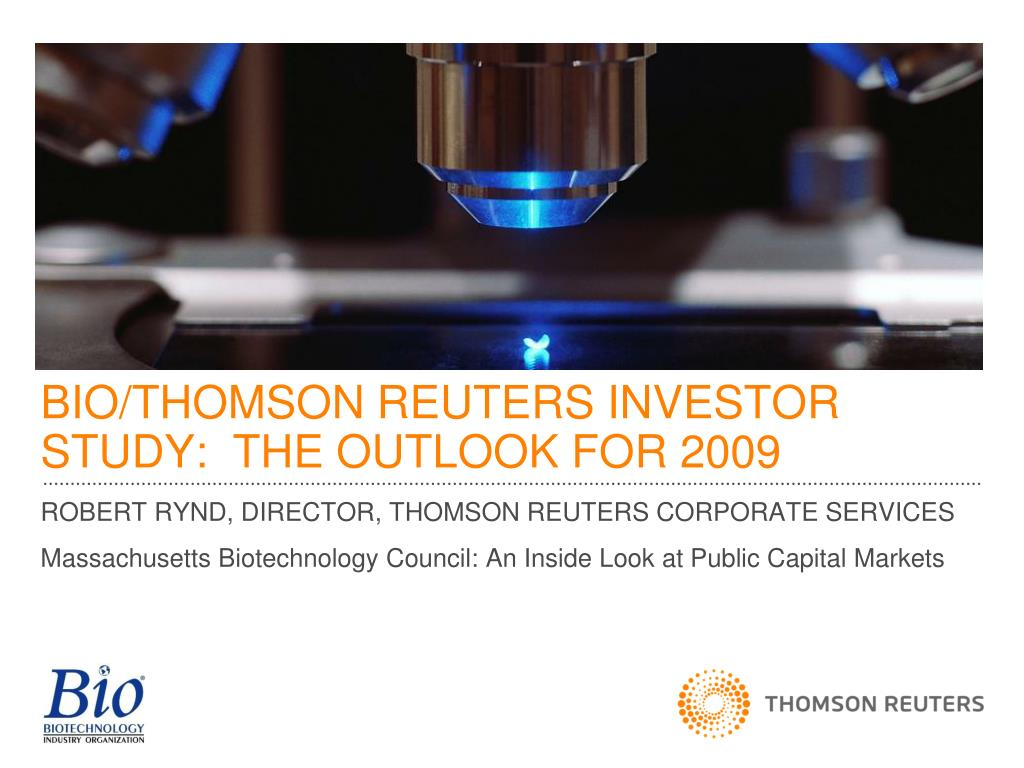 bio thomson reuters investor study the outlook for 2009 l.