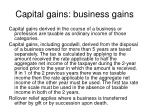 capital gains business gains