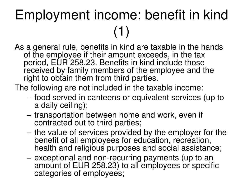 Employment income: benefit in kind (1)