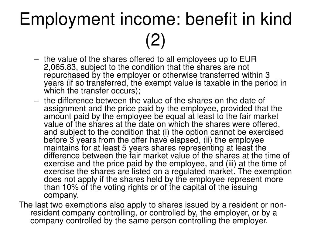 Employment income: benefit in kind (2)