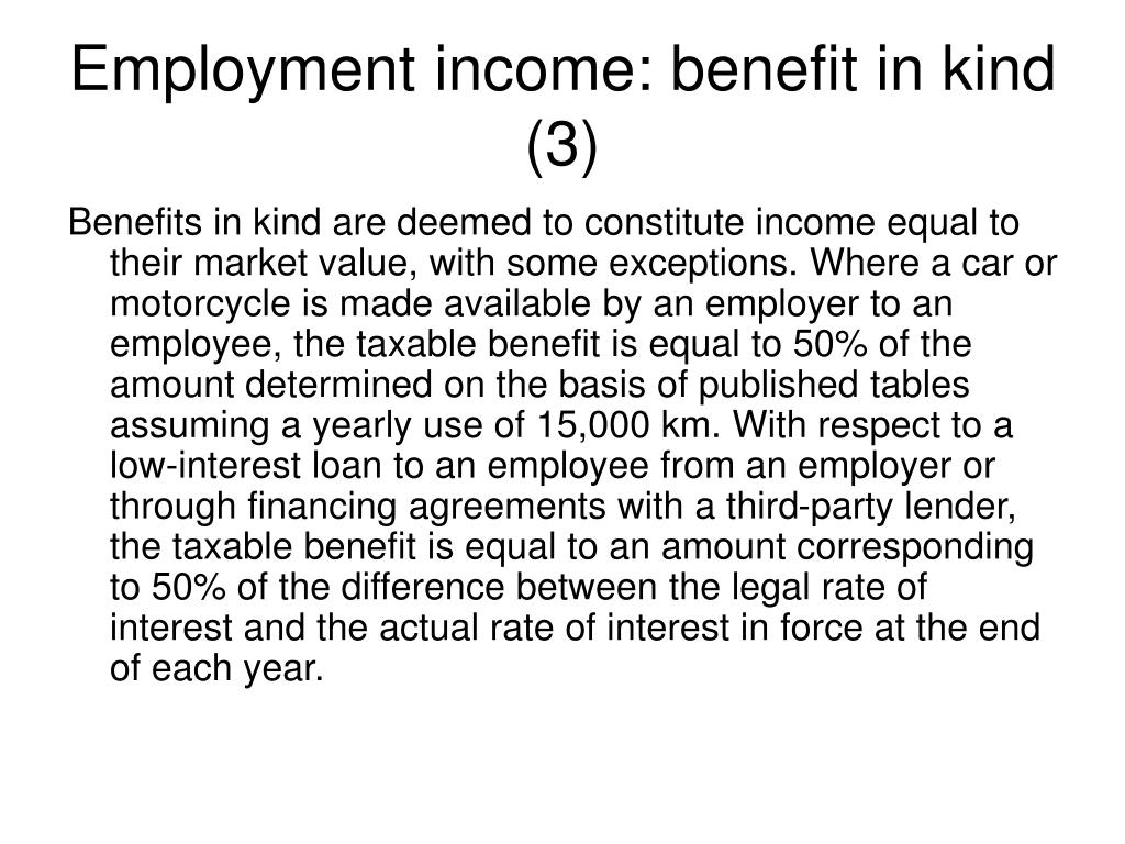 Employment income: benefit in kind (3)
