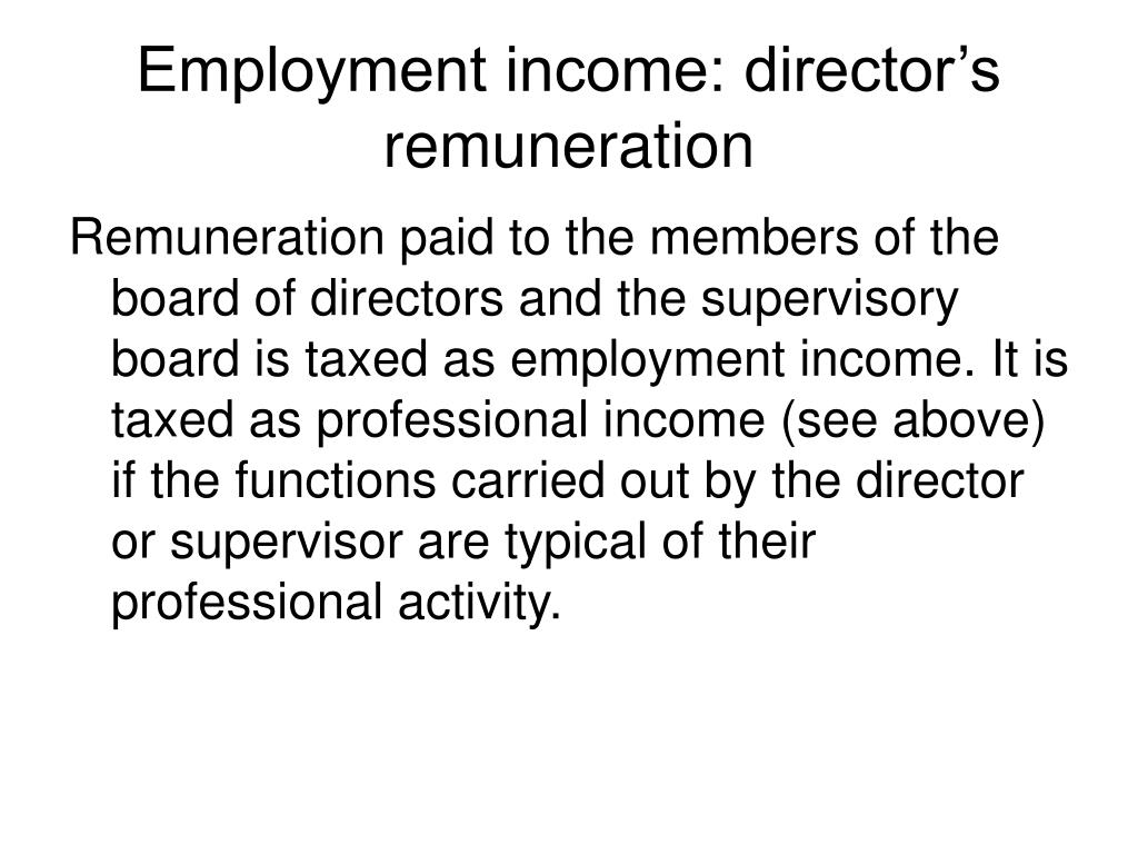 Employment income: director's remuneration