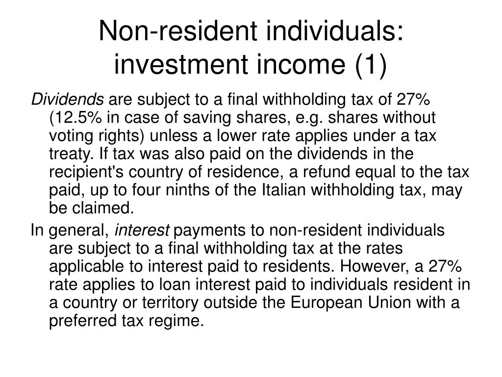 Non-resident individuals: investment income (1)