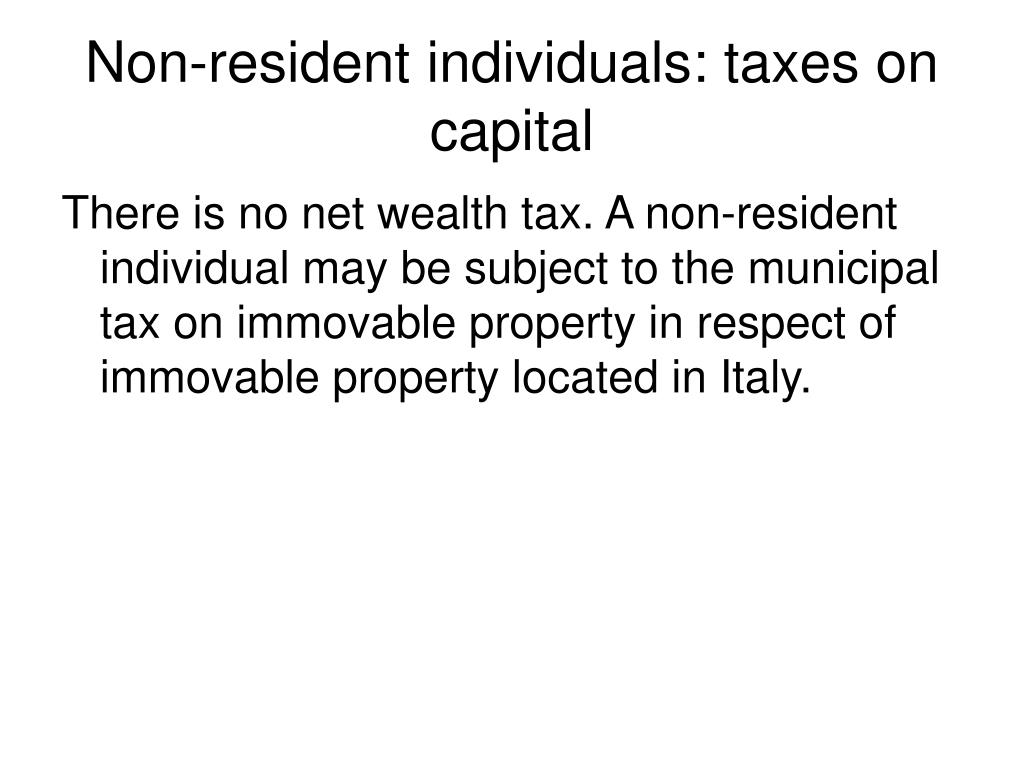 Non-resident individuals: taxes on capital