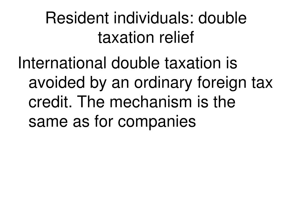 Resident individuals: double taxation relief