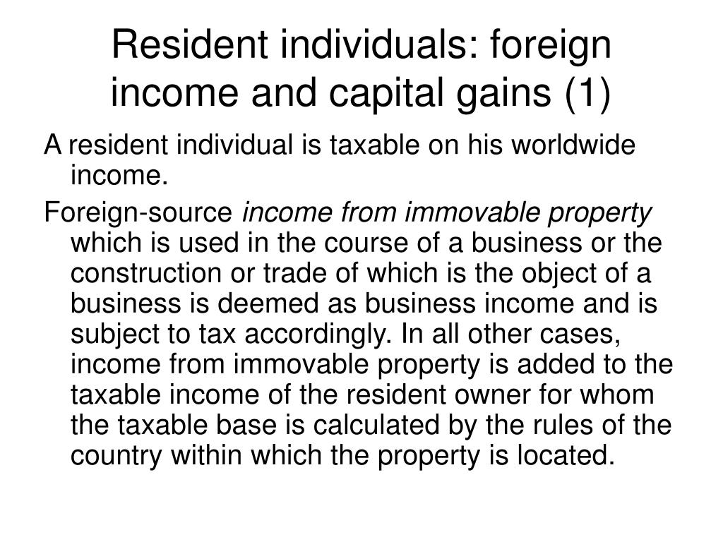 Resident individuals: foreign income and capital gains (1)