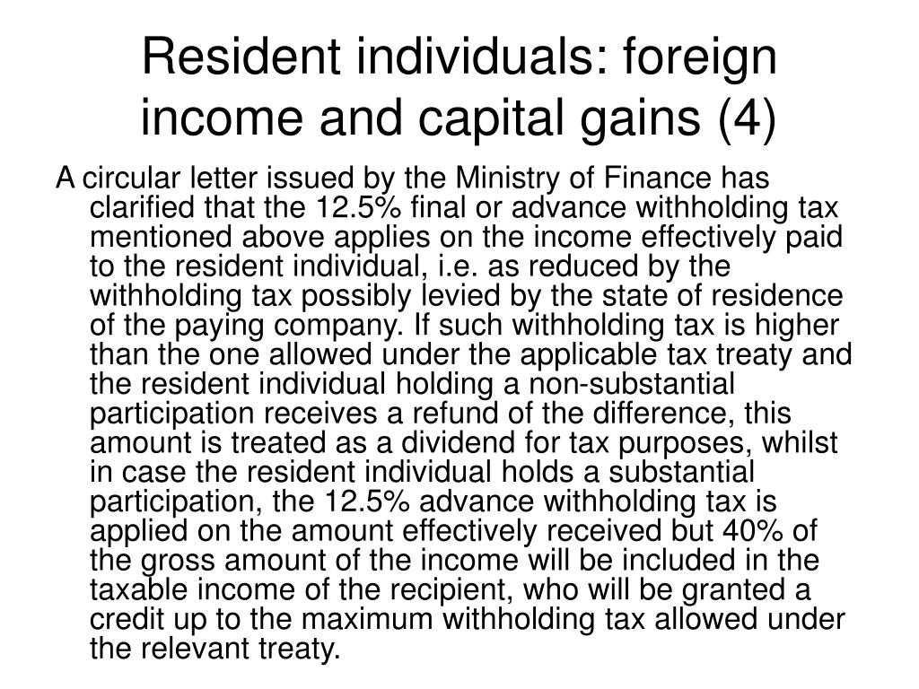 Resident individuals: foreign income and capital gains (4)