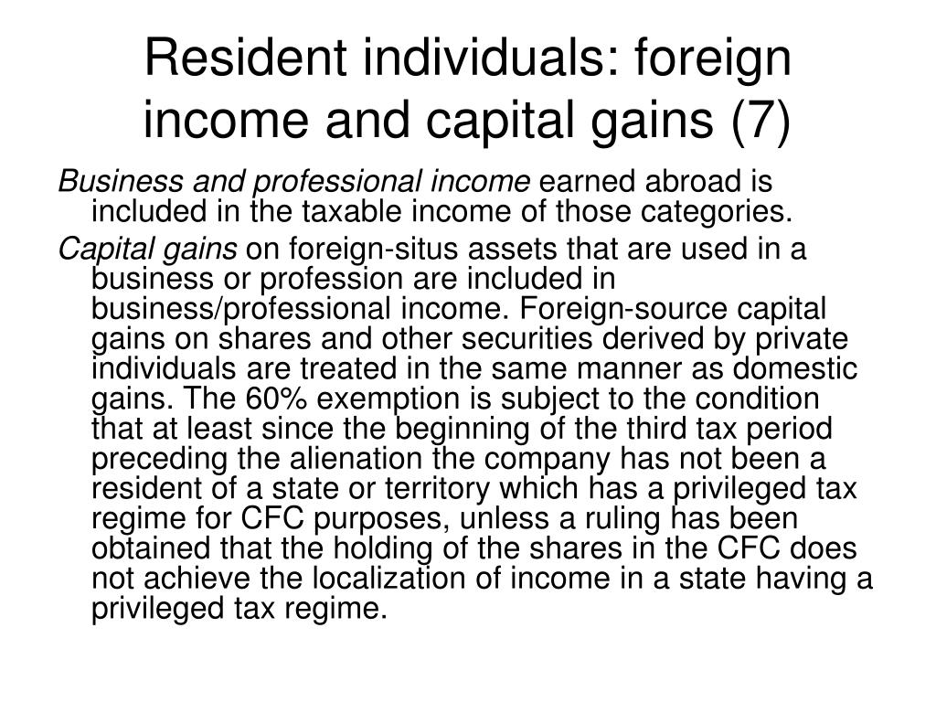 Resident individuals: foreign income and capital gains (7)