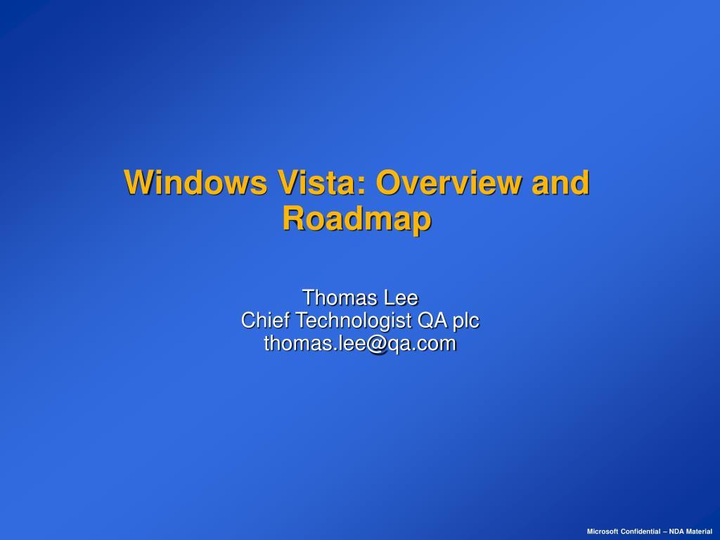 windows vista overview and roadmap l.
