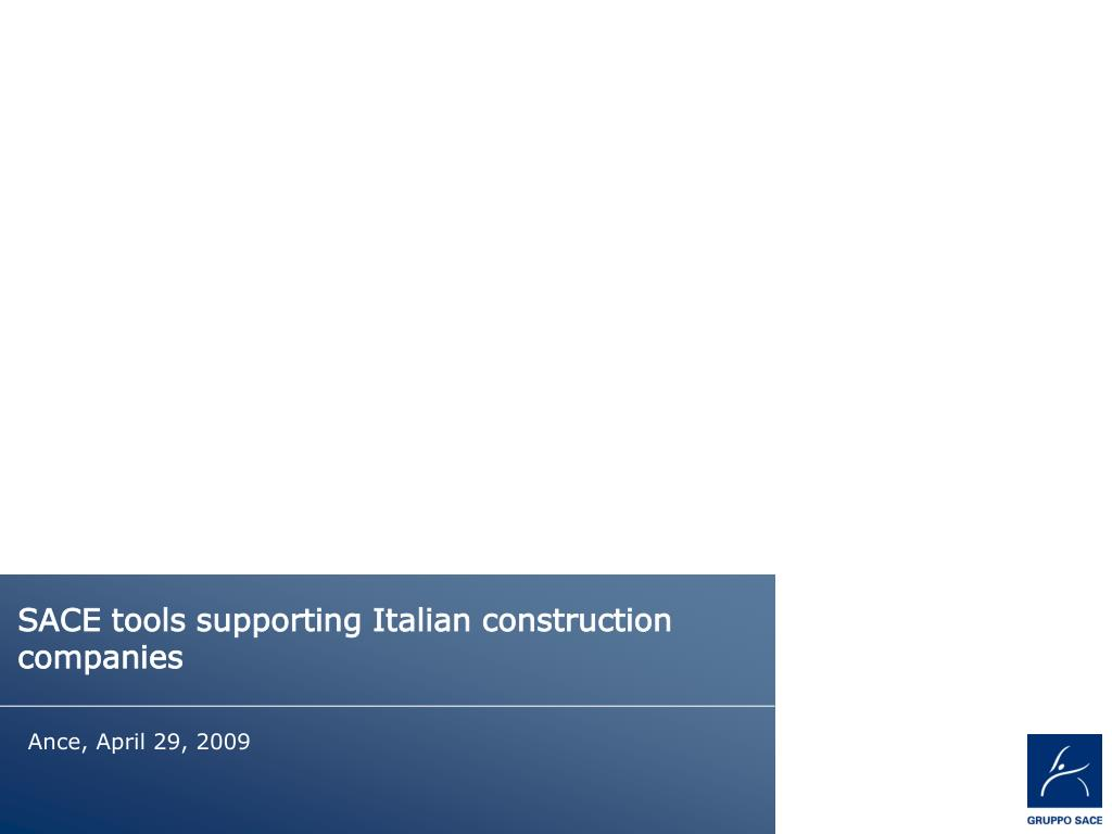 sace tools supporting italian construction companies l.
