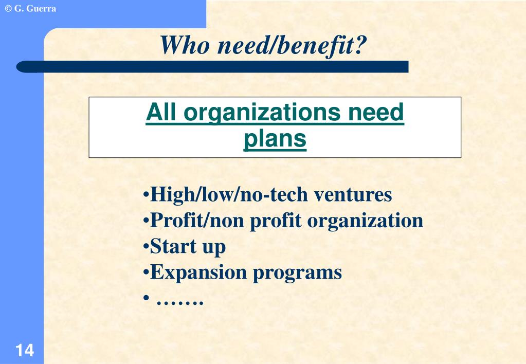 All organizations need