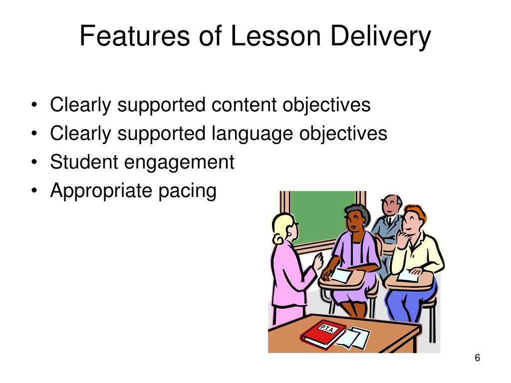 Features of Lesson Delivery