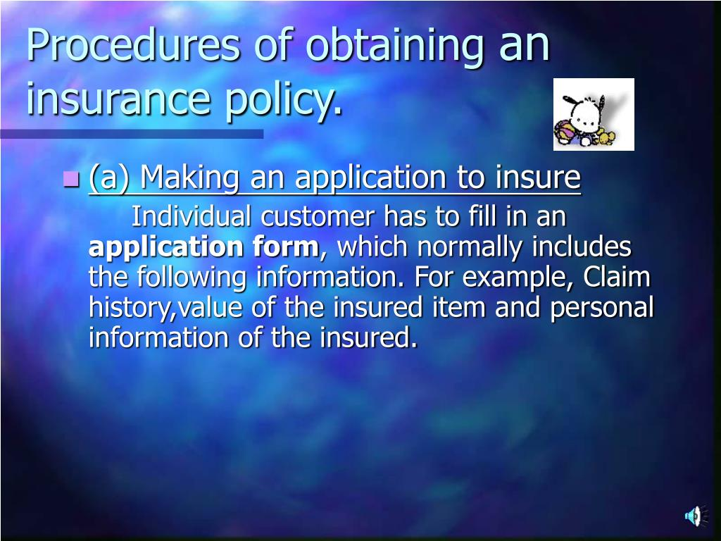procedures of obtaining an insurance policy l.