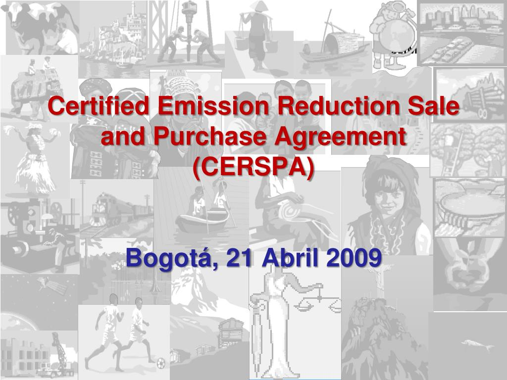 certified emission reduction sale and purchase agreement cerspa bogot 21 abril 2009 l.