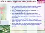 nsc s role in vegetable seed production