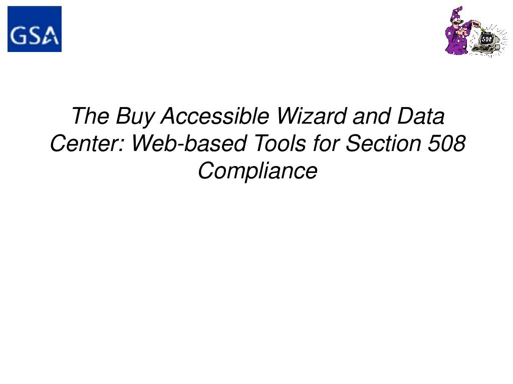 the buy accessible wizard and data center web based tools for section 508 compliance l.