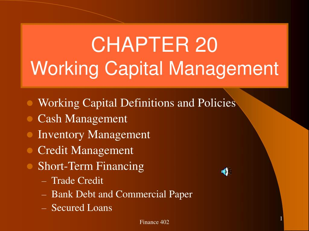 chapter 20 working capital management l.
