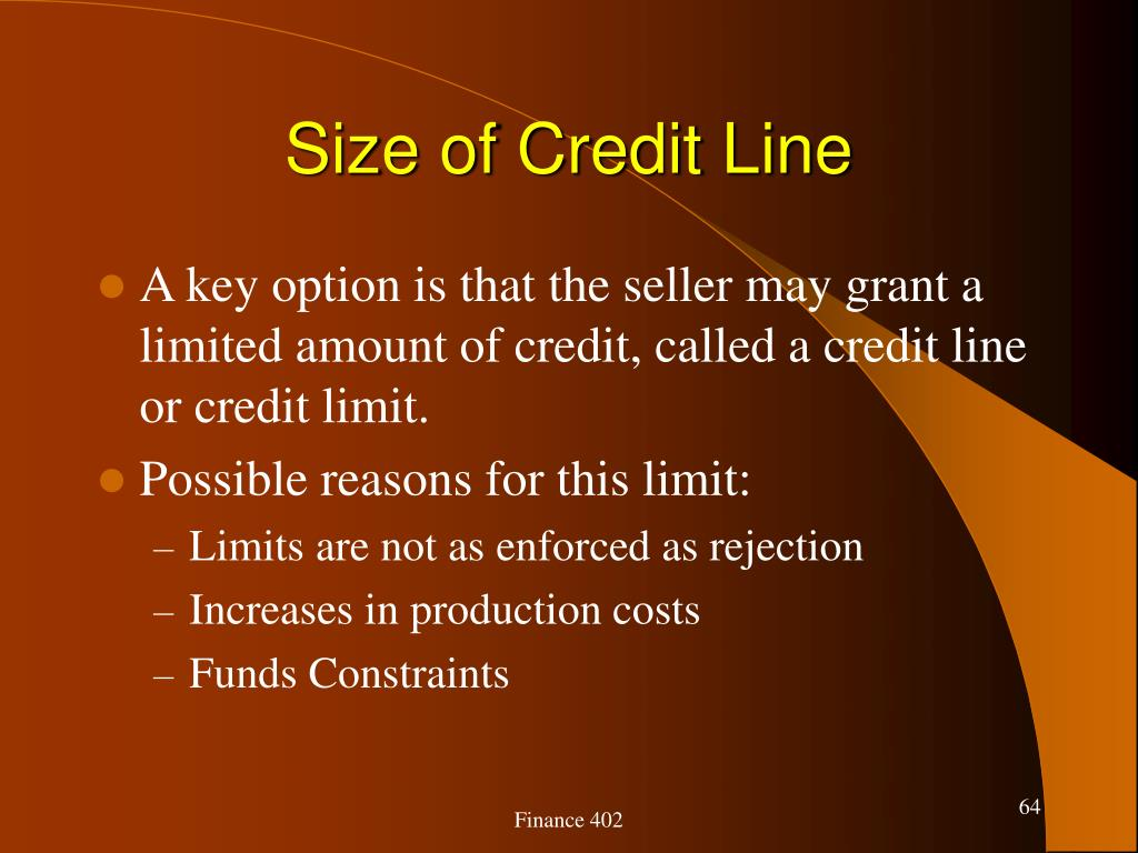 Size of Credit Line