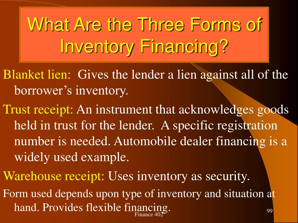 What Are the Three Forms of Inventory Financing?