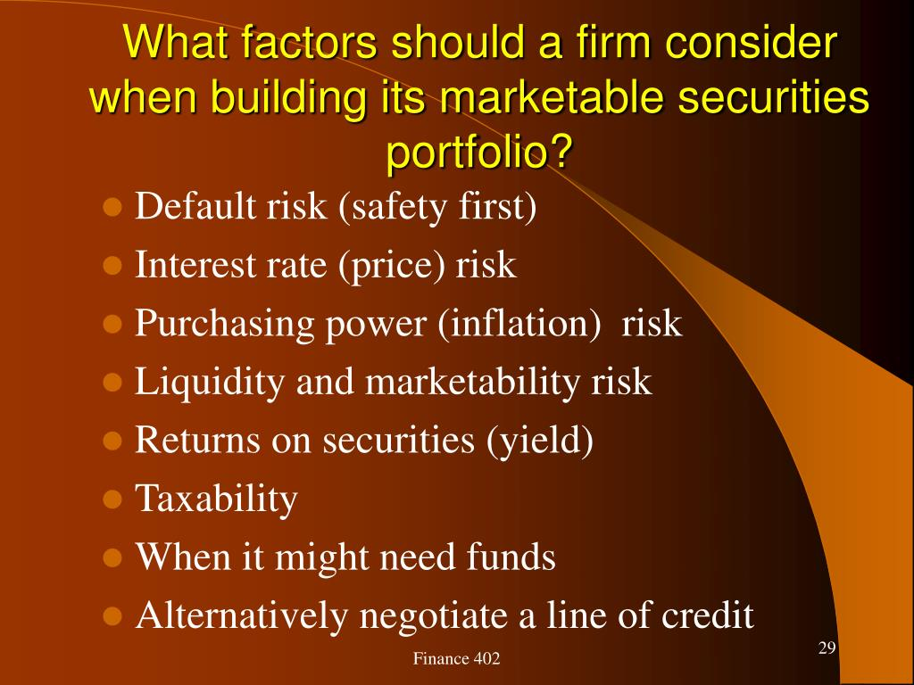 What factors should a firm consider when building its marketable securities portfolio?